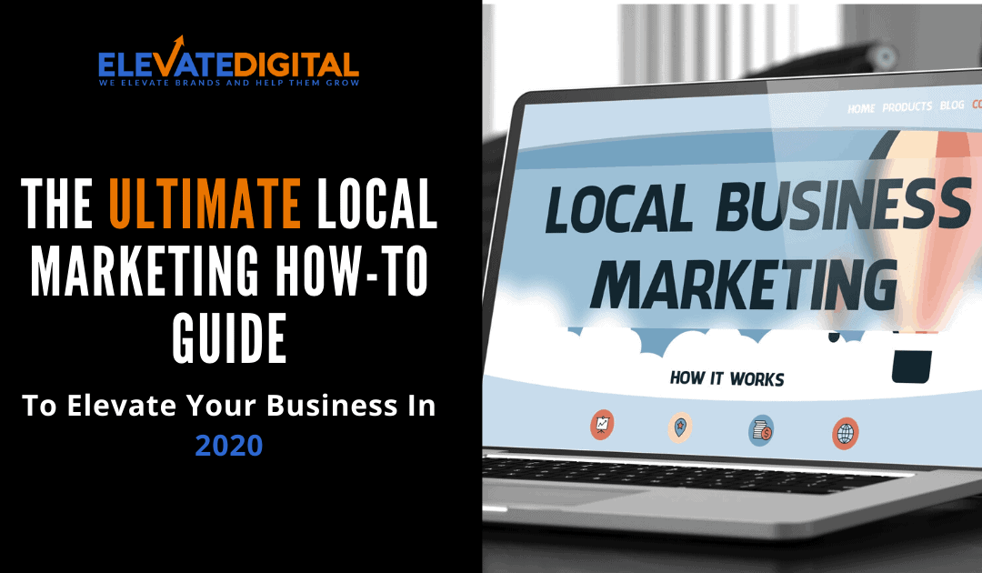 The Ultimate Local Marketing How-To Guide