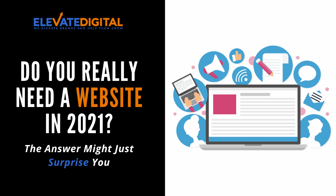 Do You Really Need A Website in 2021?