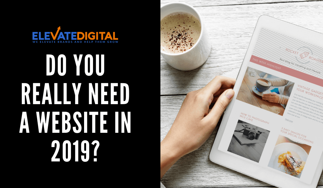 Do You Really Need A Website in 2019?