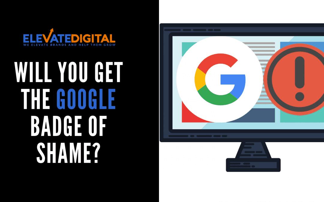 Website Load Speed & The Google Badge Of Shame