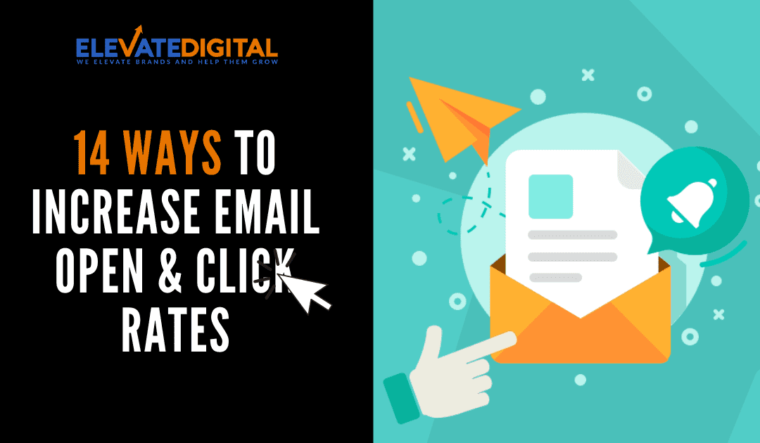 How To Increase Email Open Rates & Click Through Rates