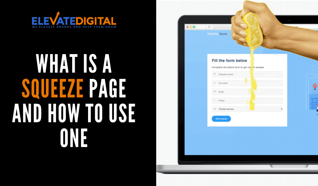 What Is A Squeeze Page & How To Use One