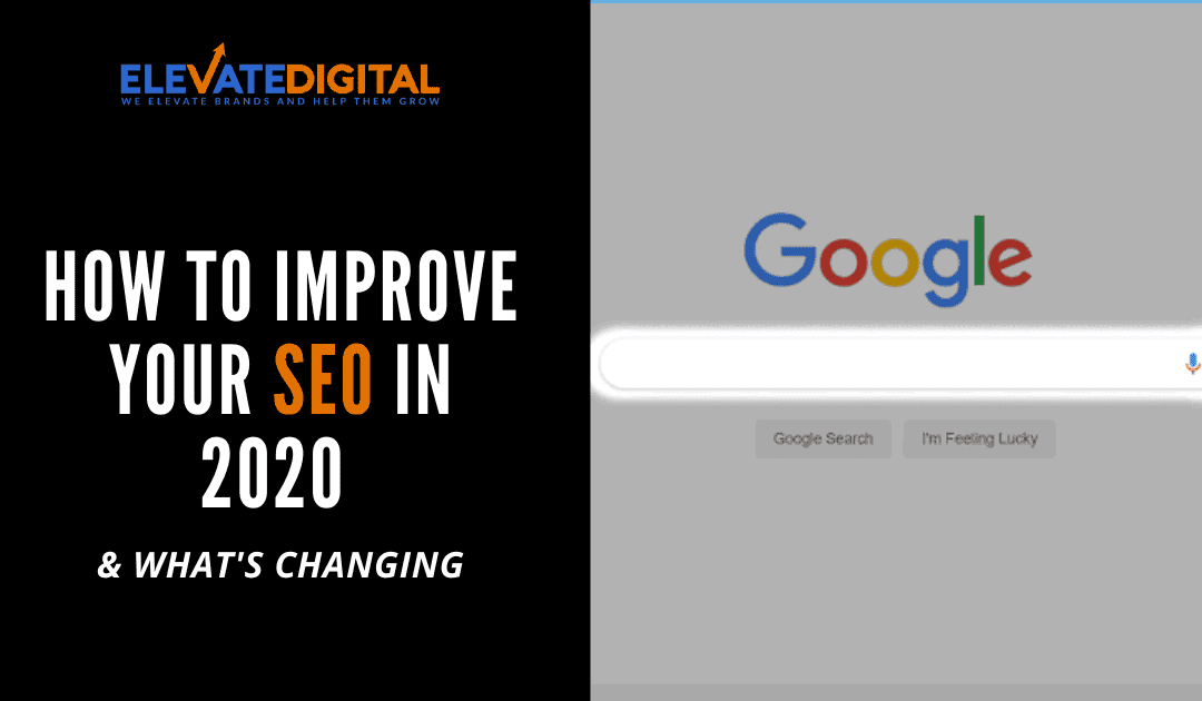 Improve Your SEO In 2020 Blog Post Image