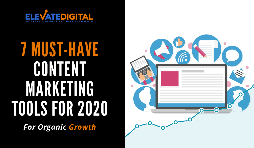 7 Must Have Content Marketing Tools & Apps For 2020