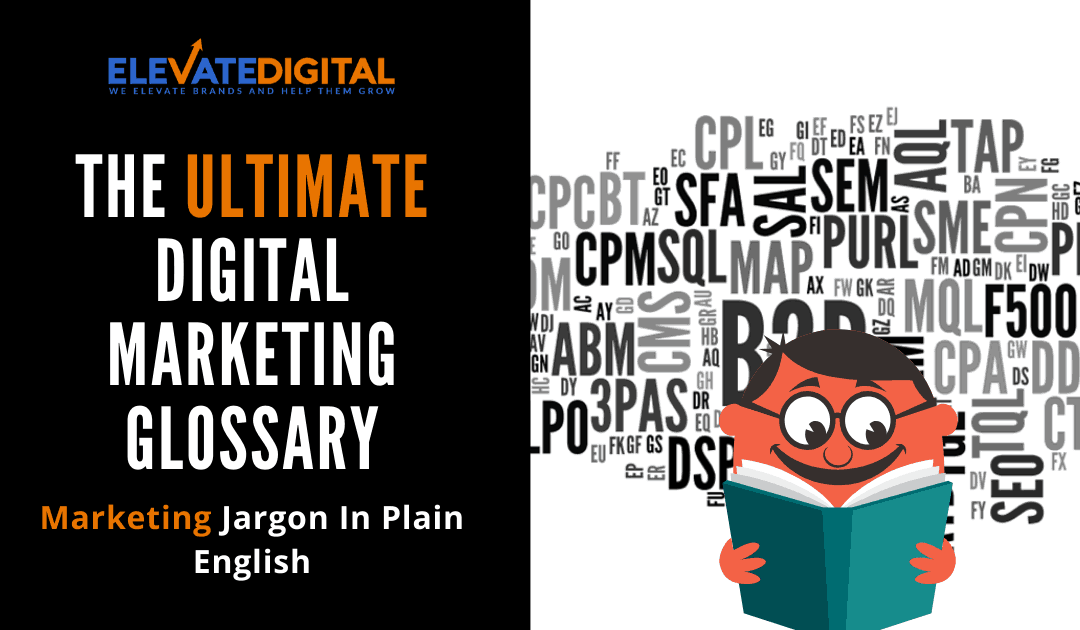 The Digital Marketing Glossary (Updated For 2020)