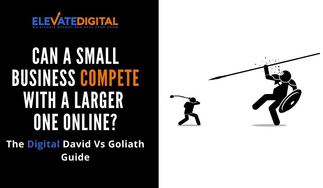 How Can A Small Business Compete With A Larger One - Blog Header - Elevate Digital