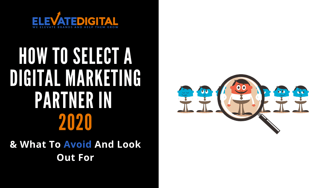 How To Select A Digital Marketing Agency In 2020
