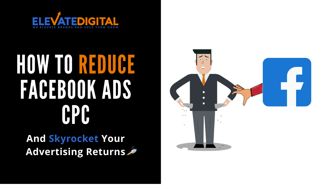 How To Lower Your Facebook Ads CPC