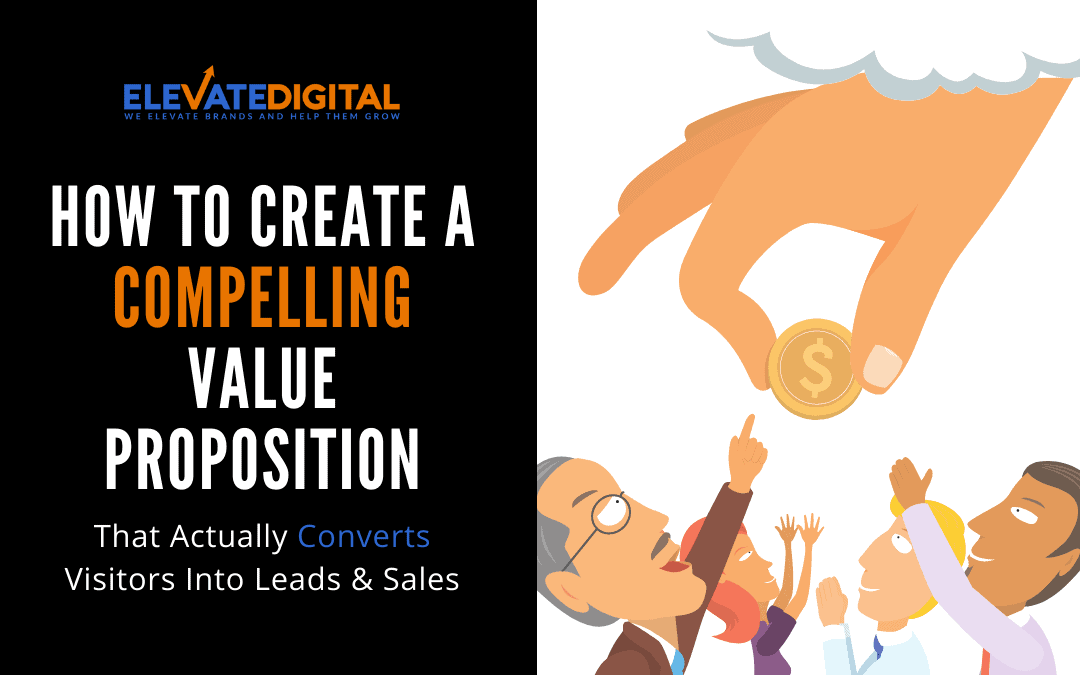 How to create a COMPELLING value proposition