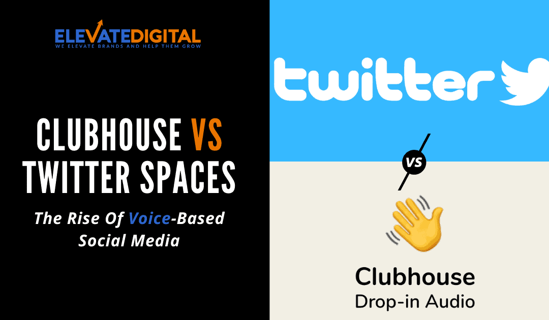 Clubhouse VS Twitter Spaces: The Rise Of Voice-First Social