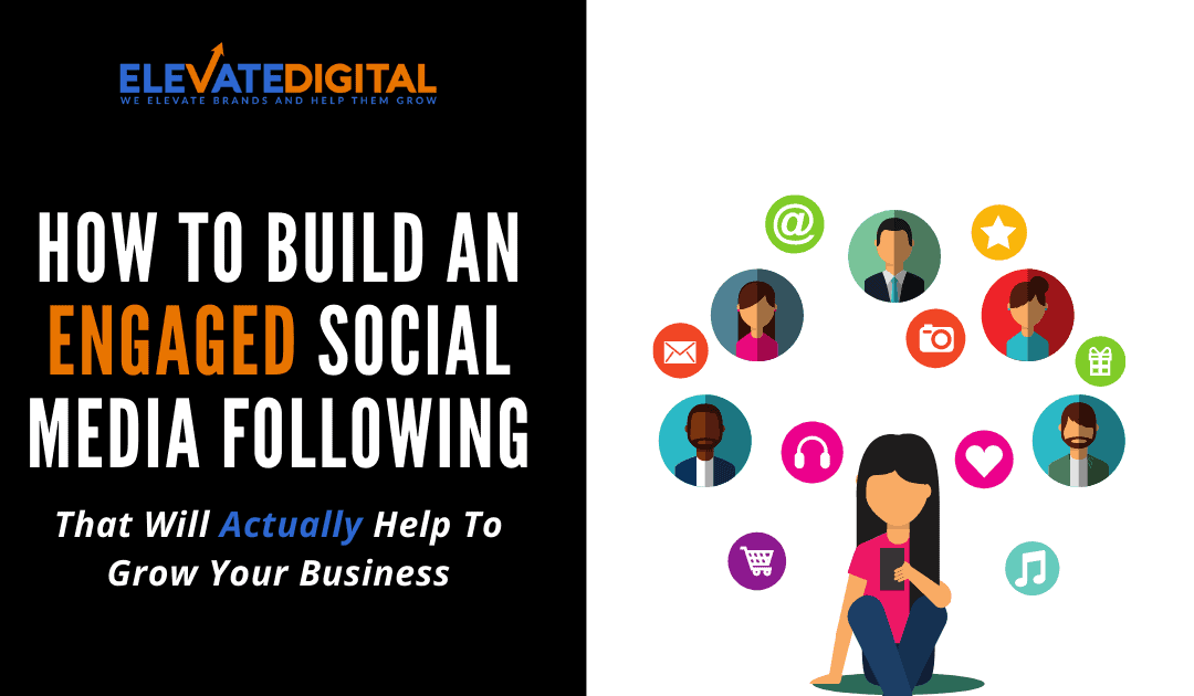 3 Ways To Grow An Engaged Social Media Following From Scratch