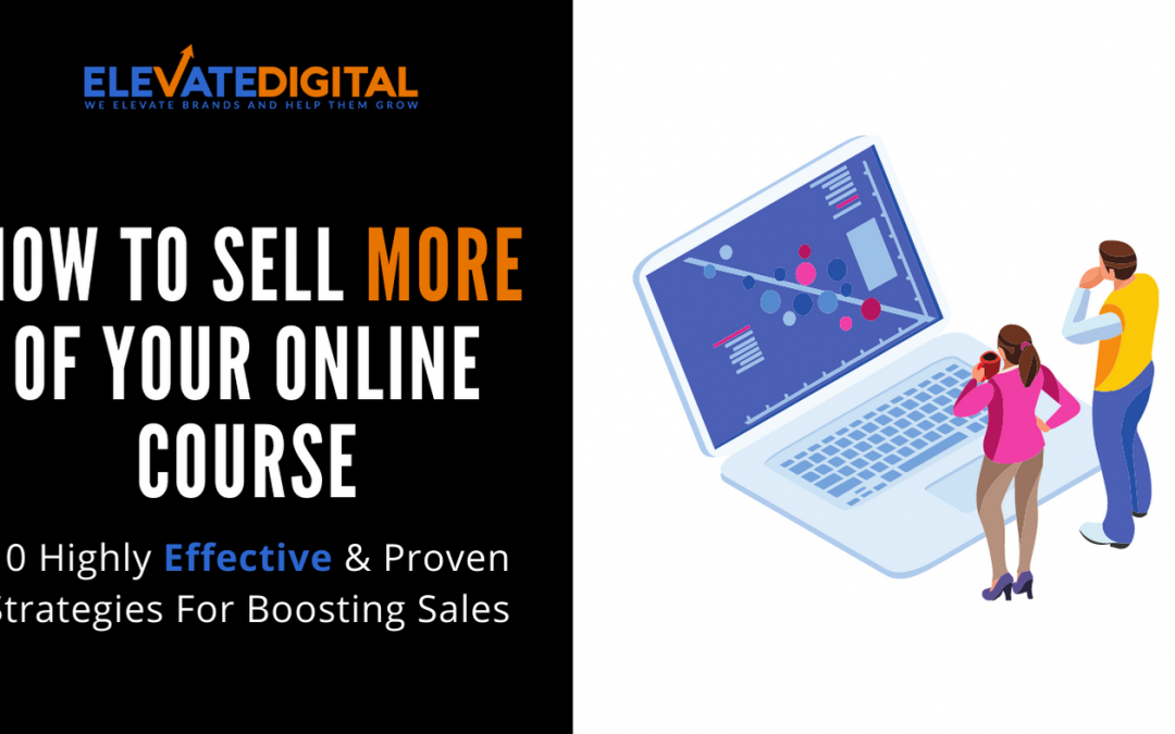 10 Powerful Marketing Strategies For Your Online Course