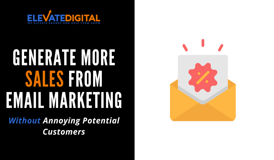 How To Use Email Marketing To Increase Sales